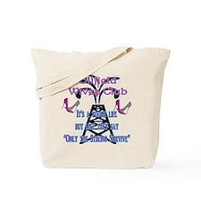 OILFIELD WIVES CLUB SURVIVE Tote Bag
