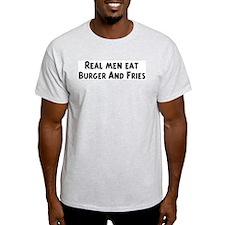 Men eat Burger And Fries T-Shirt