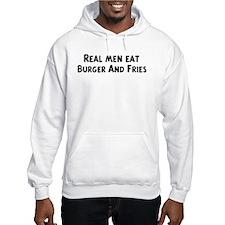 Men eat Burger And Fries Hoodie