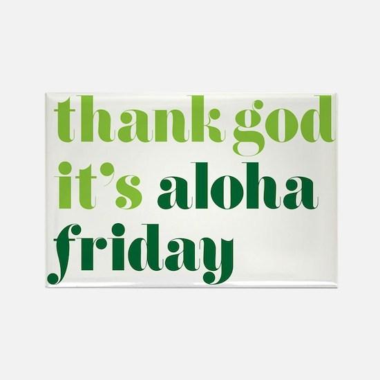 Thank God Its Aloha Friday Green Rectangle Magnet