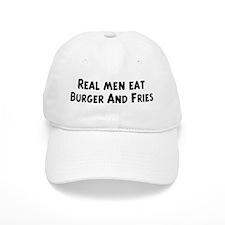 Men eat Burger And Fries Baseball Cap