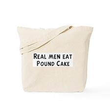 Men eat Pound Cake Tote Bag