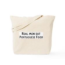 Men eat Portuguese Food Tote Bag