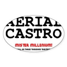 AERIAL CASTRO - ROLL ON THREE THOUS Decal