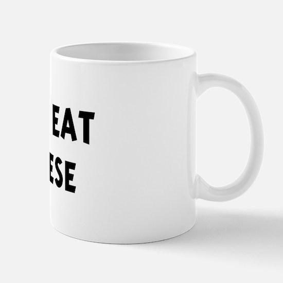 Men eat Brie Cheese Mug