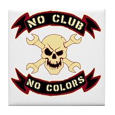 No colours no club Tile Coaster