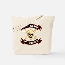 No colours no club Tote Bag