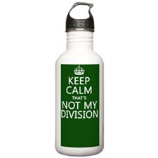 Keep Calm That's Not M Water Bottle