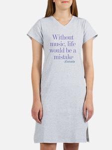 music and life Women's Nightshirt