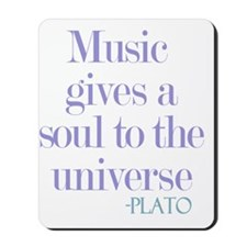 Music gives soul Mousepad