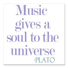"Music gives soul Square Car Magnet 3"" x 3"""