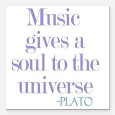 """Music gives soul Square Car Magnet 3"""" x 3"""""""