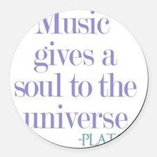 Music gives soul Round Car Magnet