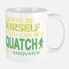 Be A Sasquatch Mug