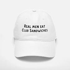 Men eat Club Sandwiches Baseball Baseball Cap