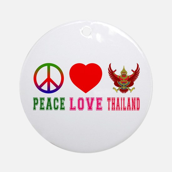 Peace Love Thailand Ornament (Round)