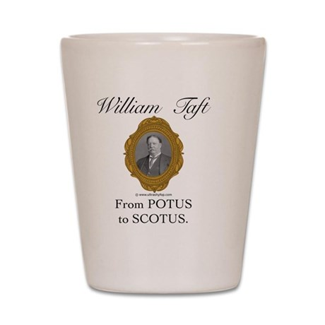 William Taft Shot Glass