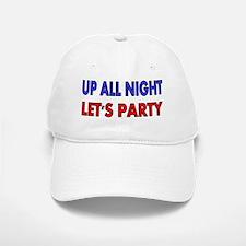 UP ALL NIGHT Baseball Baseball Cap