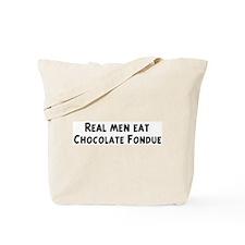 Men eat Chocolate Fondue Tote Bag