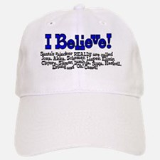 I Believe Baseball Baseball Cap
