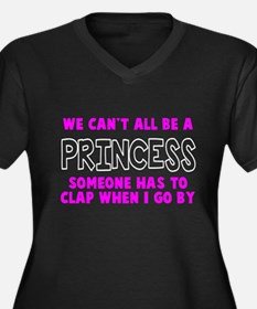 Can't All Be A Princess Women's Plus Size V-Neck D