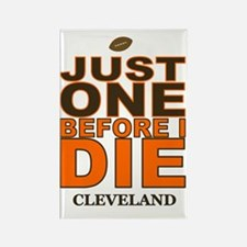 Just One Before I Die Cleveland Rectangle Magnet