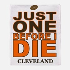 Just One Before I Die Cleveland Throw Blanket