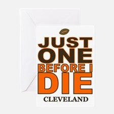 Just One Before I Die Cleveland Greeting Card