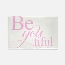 Be you tiful pink Rectangle Magnet