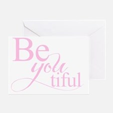 Be you tiful pink Greeting Card