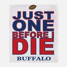 Just One Before I Die Buffalo Throw Blanket