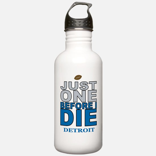 Just One Before I Die Water Bottle