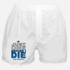 Just One Before I Die Boxer Shorts