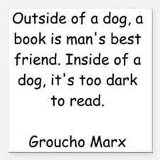 """Too Dark to Read Square Car Magnet 3"""" x 3"""""""