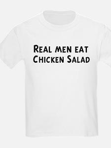 Men eat Chicken Salad T-Shirt