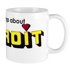 Say Nice Things About Detroit Mug