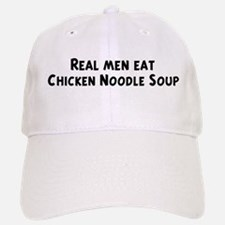 Men eat Chicken Noodle Soup Baseball Baseball Cap