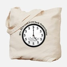 Always5oClock Tote Bag