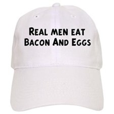 Men eat Bacon And Eggs Baseball Cap