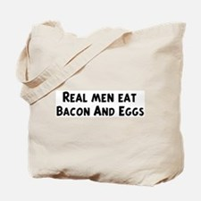 Men eat Bacon And Eggs Tote Bag