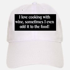 Cooking with wine Baseball Baseball Cap