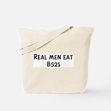 Men eat B52s Tote Bag