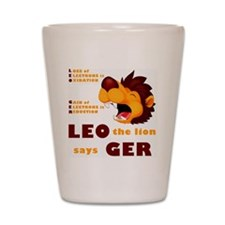 LEO The Lion Says GER Shot Glass
