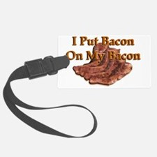 0On My Bacon banner Luggage Tag