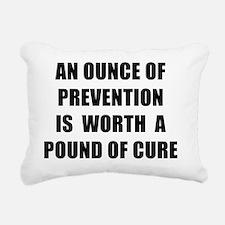 AN OUNCE OF PREVENTION - Rectangular Canvas Pillow