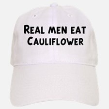 Men eat Cauliflower Baseball Baseball Cap