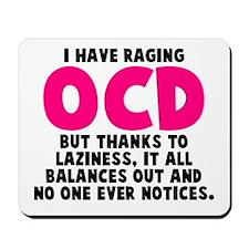 OCD and Laziness Mousepad