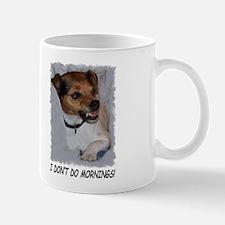 I DON'T DO MORNINGS! Mug