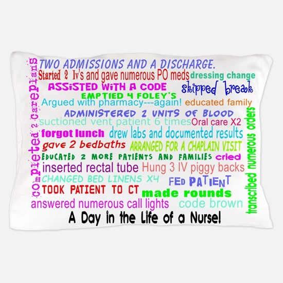 a day in the life of a nurse 3 Pillow Case