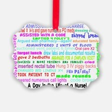 a day in the life of a nurse 3 Ornament